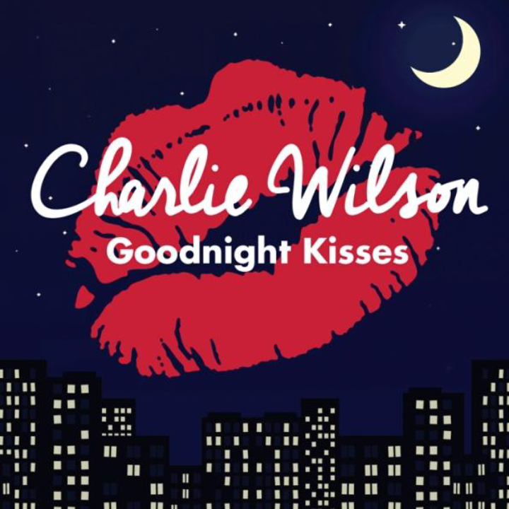Charlie-Wilson-Goodnight-Kisses