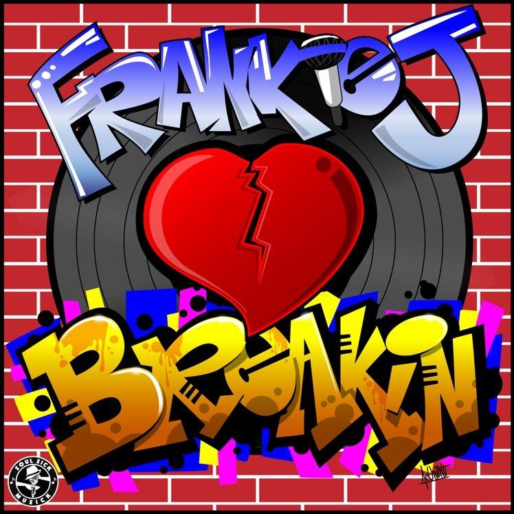 frankie-j-breakin
