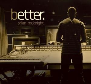 10x14-BrianMcKnight-Better