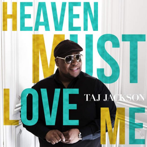 Taj-Jackson-Heaven-Must-Love-Me-495x495