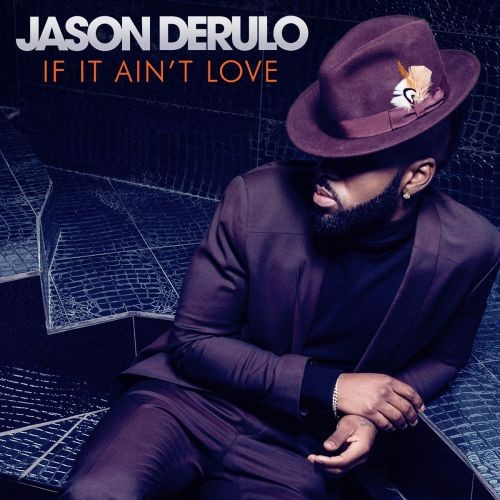 jason-derulo-if-it-aint-love